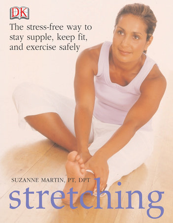 Stretching by Suzanne Martin and Stephanie Richards