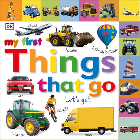 Tabbed Board Books: My First Things That Go by DK