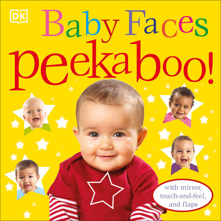 Baby Faces Peekaboo! by DK