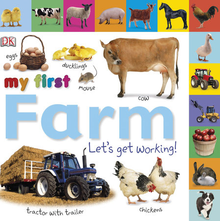 Tabbed Board Books: My First Farm by DK
