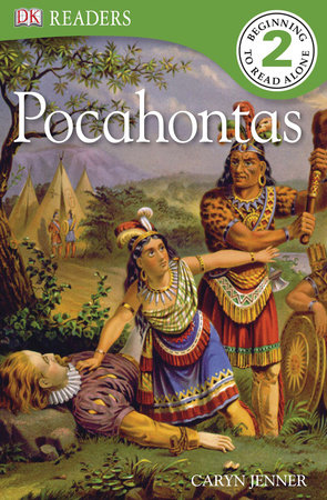 DK Readers L2: Pocahontas by Caryn Jenner
