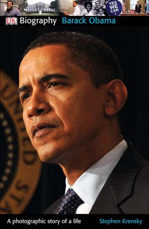 DK Biography: Barack Obama by Stephen Krensky