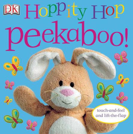 Hoppity Hop Peekaboo! by DK
