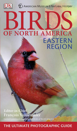American Museum of Natural History Birds of North America Eastern Region by DK