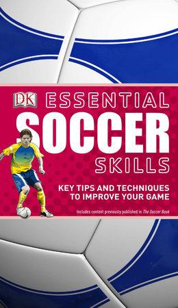 Essential Soccer Skills by DK