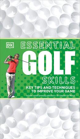 Essential Golf Skills by DK