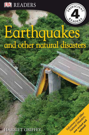 DK Readers L4: Earthquakes and Other Natural Disasters by Harriet Griffey
