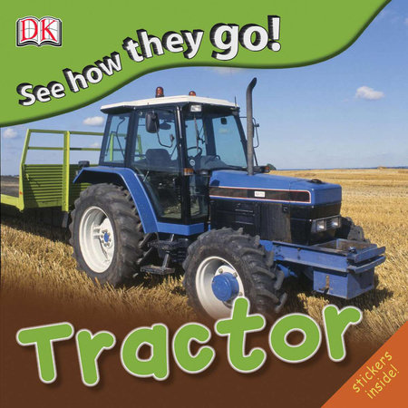 See How They Go: Tractor by DK