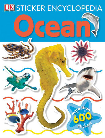 Sticker Encyclopedia: Ocean by DK Publishing