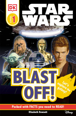 DK Readers L0: Star Wars: Blast Off! by DK