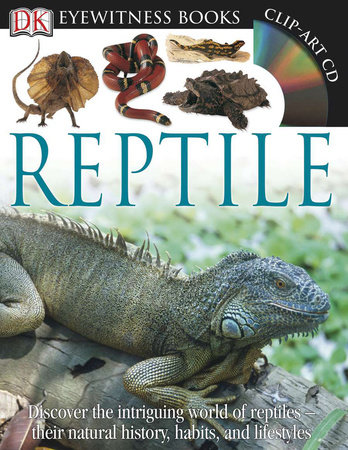 DK Eyewitness Books: Reptile by Colin McCarthy