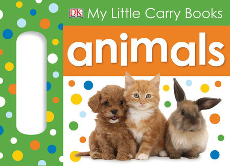My Little Carry Book: Animals by DK