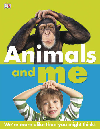 Animals and Me by DK