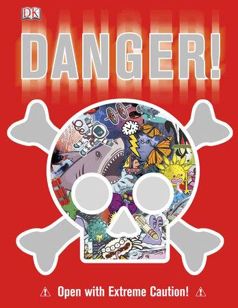 Danger! by DK