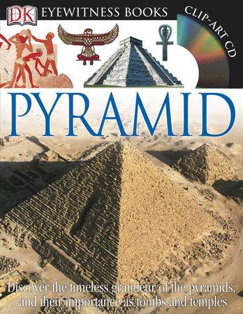 DK Eyewitness Books: Pyramid by James Putnam