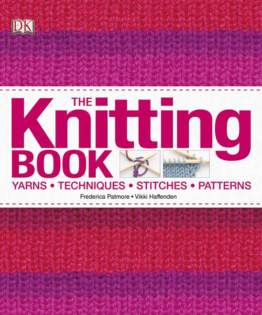 The Knitting Book by Frederica Patmore and Vikki Haffenden