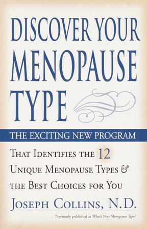 Discover Your Menopause Type by Joseph Collins