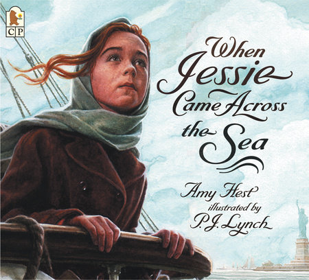 When Jessie Came Across the Sea by Amy Hest