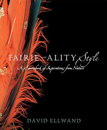 Fairie-ality Style by David Ellwand