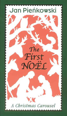The First Noel by Jan Pienkowski