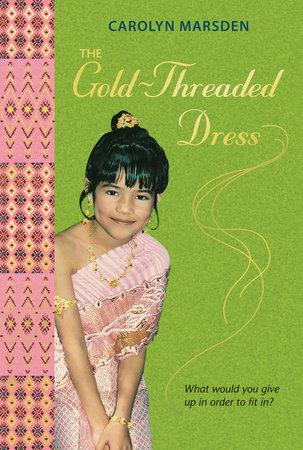 The Gold-Threaded Dress by Carolyn Marsden