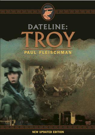 Dateline: Troy by Paul Fleischman