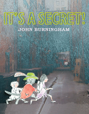 It's a Secret by John Burningham