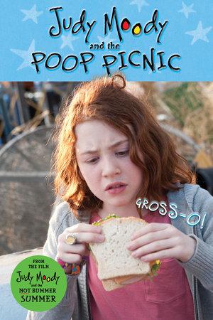 Judy Moody and the Poop Picnic (Judy Moody Movie tie-in) by Jamie Michalak