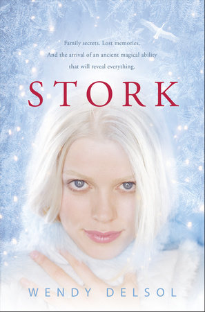 Stork by Wendy Delsol