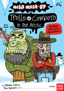 Mega Mash-Up: Trolls vs. Cowboys in the Arctic