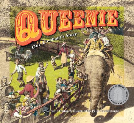 Queenie: One Elephant's Story by Corinne Fenton