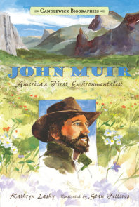 John Muir: Candlewick Biographies