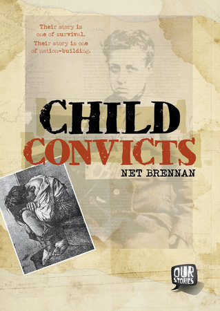 Child Convicts by Janette Brennan