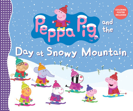 Peppa Pig and the Day at Snowy Mountain by Candlewick Press