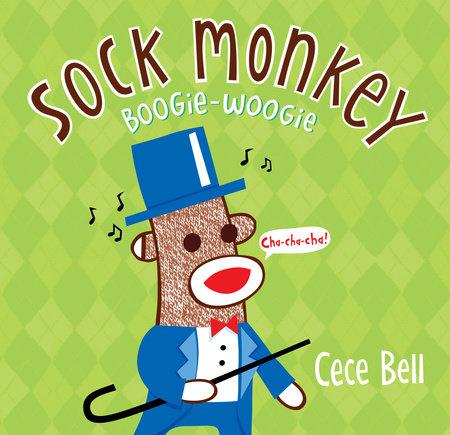 Sock Monkey Boogie Woogie by Cece Bell