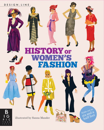 Design Line: History of Women's Fashion by Natasha Slee