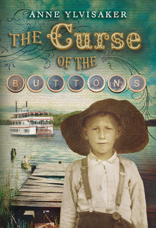 The Curse of the Buttons by Anne Ylvisaker