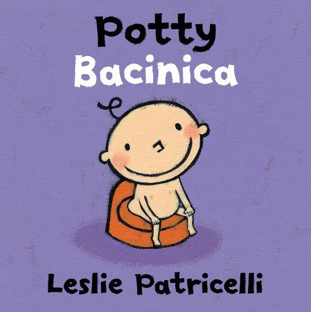 Potty/Bacinica by Leslie Patricelli