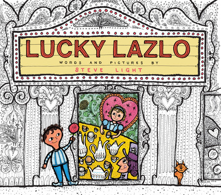 Lucky Lazlo by Steve Light