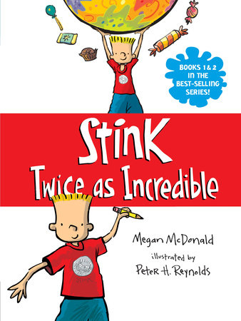 Stink: Twice as Incredible by Megan McDonald