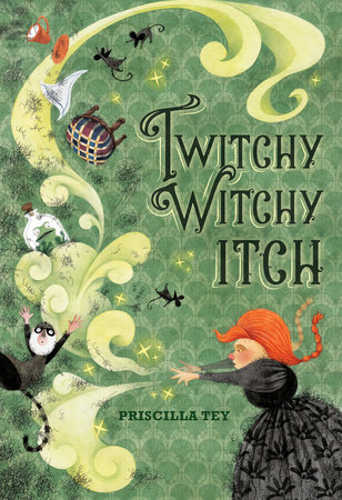 Twitchy Witchy Itch by Priscilla Tey