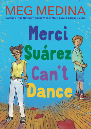 Merci Suárez Can't Dance by Meg Medina