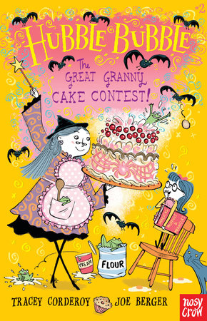 The Great Granny Cake Contest! by Tracey Corderoy
