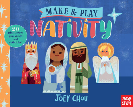 Make and Play: Nativity by Nosy Crow
