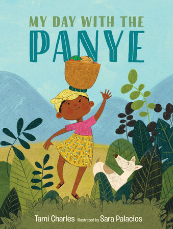 My Day with the Panye by Tami Charles