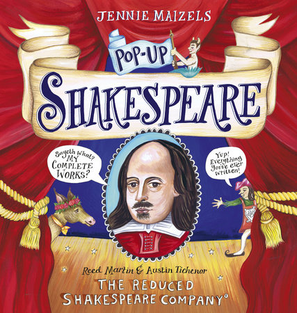 Pop-up Shakespeare by The Reduced Shakespeare Co., Austin Tichenor and Reed Martin