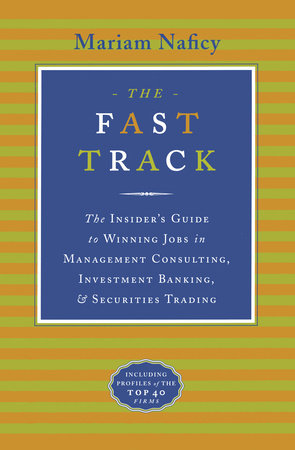 The Fast Track by Mariam Naficy