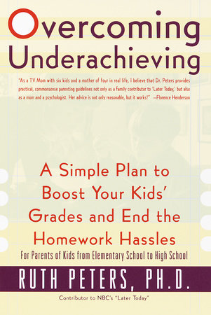 Overcoming Underachieving by Ruth Peters