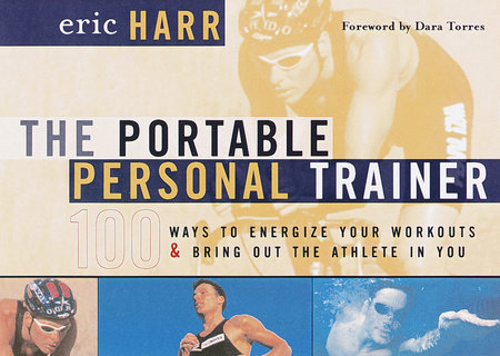 The Portable Personal Trainer by Eric Harr