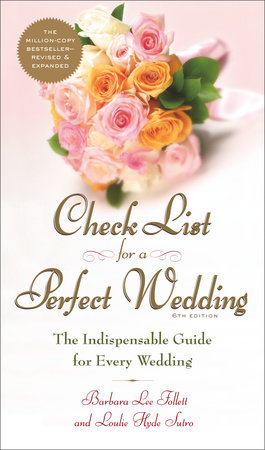 Check List for a Perfect Wedding, 6th Edition by Barbara Follett, Alan Lee Follett and Teri Follett